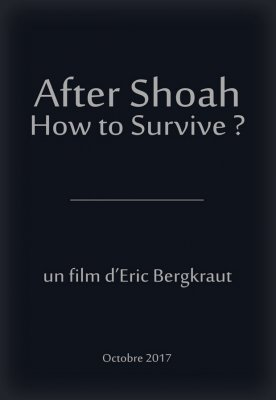 After Shoah, How to Survive ?
